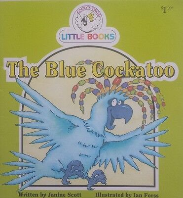 Cocky's Circle Little Books,   The Blue Cockatoo,     GC~P/B    FAST~N~FREE POST