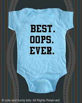 Best. Oops. Ever. - cute funny baby one piece bodysuit, toddler, youth shirt