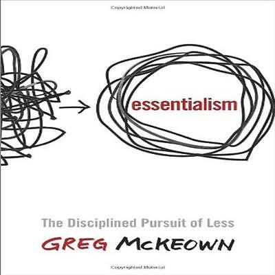 Essentialism The Disciplined Pursuit Of Less Book By Greg Mckeown English Hardc