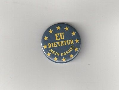 Eu Diktatur Nein Danke!    Anti-Eu Button Anti-Brüssel/anti Eu-Diktatur