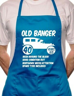 40th Birthday Old Banger BBQ Cooking Funny Novelty Apron