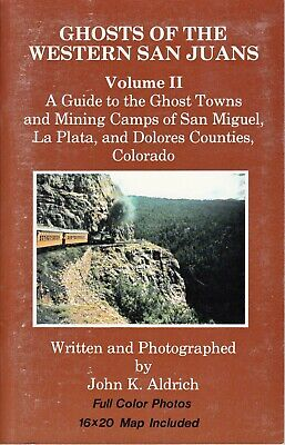 Ghosts of Western San Juans V2 Mining Gold Silver Book