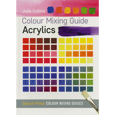 Search Press Books Colour Mixing Guide: Acrylics SP-10559