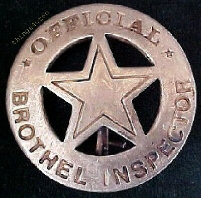 Old West Official Brothel Inspector silver badge #BW60