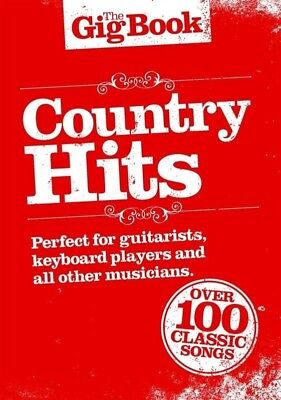 THE GIG BOOK - Country Hits Guitar *NEW* Music, Melody Line, Chords, Lyrics