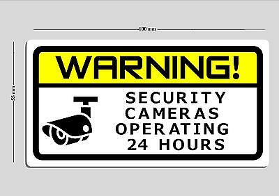 2 X Warning Security Camera Operating  24 Hours Sticker