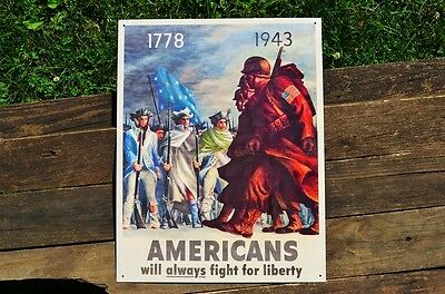 Americans ALWAYS Fight for Liberty Tin Metal Sign - Revolutionary War - WWII