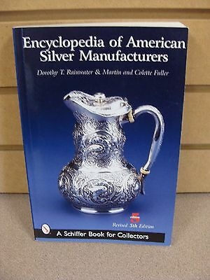Encyclopedia of American Silver Manufacturers, 5th ed. with over 2300 marks