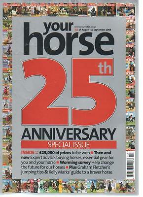 YOUR HORSE MAGAZINE 14 August 10 September 2008 25th Anniversary Special AL
