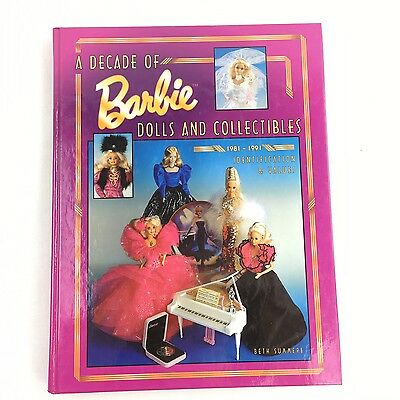 A Decade of Barbie Dolls and Collectibles 1981-1991 ID & Values Guide Book