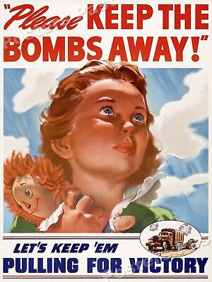 1940s Please Keep The Bombs Away! WWII Historic War Poster - 20x28
