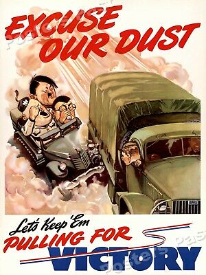 """1942 """"Excuse Our Dust"""" Vintage Style WW2 Poster - 24x32"""