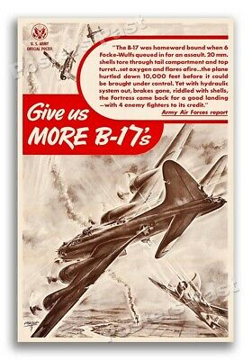 """""""Give us More B-17's"""" 1943 Vintage Style WW2 War Army Poster - 16x24"""