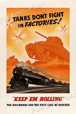 1940s Tanks Don't Fight in Factories! WWII Historic Propaganda War Poster 20x30