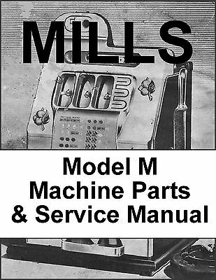 Mills Model M Parts and Service Manual