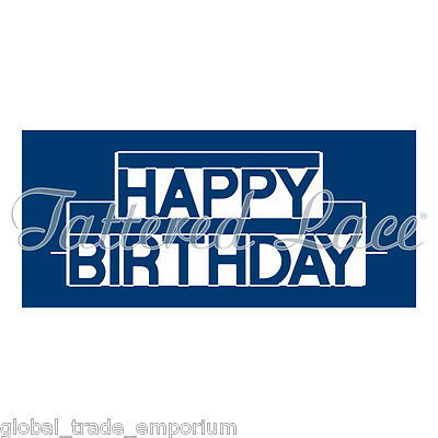 NEW Tattered Lace HAPPY BIRTHDAY MINI POP UP WORD DIE - D1392  - FREE UK P&P