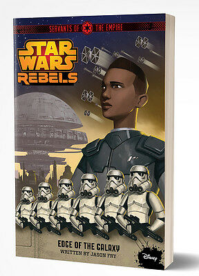 Star Wars Rebel: Edge of the Galaxy Servants of the Empire Book by Jason Fry