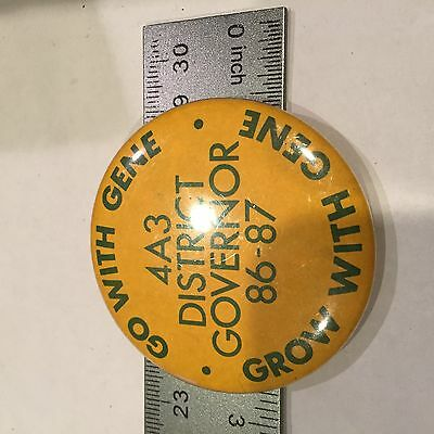 """4A3 District Governor 86 - 87 Novelty Button 17A 2"""""""