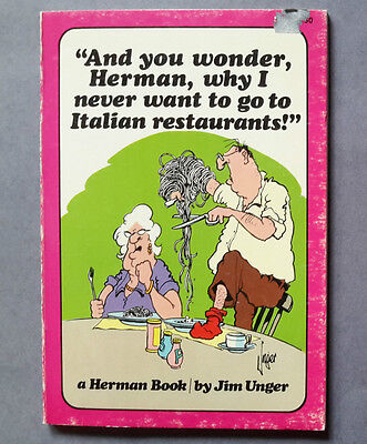 """Herman """"And You Wonder Why I Never Want to go to Italian."""",  Jim Unger PB, 3rd P"""