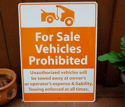 """Vintage """"for Sale Vehicles Prohibited"""" Metal Sign.. Towed Away Towing Sign"""