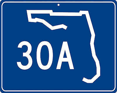 Florida Highway 30A near Seaside, Inlet and Panama City Beach metal highway sign