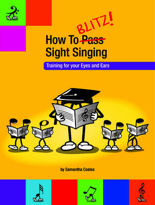 How To Blitz Sight Singing Book *NEW* Sheet Music, Samantha Coates