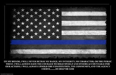 Thin Blue Line Oath of Office Flag 11x17 Poster Buy One Get One
