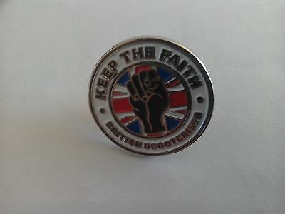 Keep The Faith British Scooterists Pin Badge