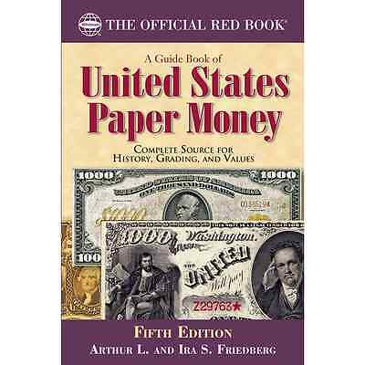 The Official Red Book 2016 A Guide Book United States Paper Money US 5th Edition