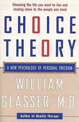 Glasser, William-Choice Theory  BOOK NEW