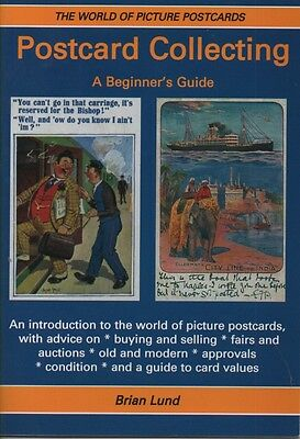 Postcard Collecting A Beginners guide - by Brian Lund