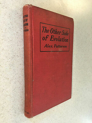 The Other Side of Evolution by Alexander Patterson 1903 HB