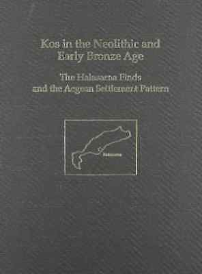 Mercourios Georgiadis-Kos In The Neolithic And Early Bron  BOOK NEW