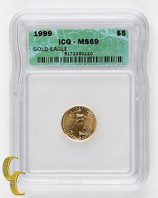 1999  1/10 Ounce $5 Gold American Eagle Graded MS-69 by ICG Gold Bullion