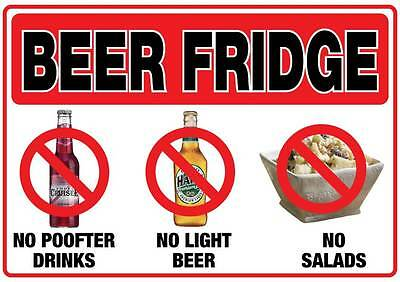 Beer fridge sticker no P**fter drinks light beer salads man cave water/proof