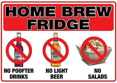 Home brew fridge sticker 300mm x 210mm no P**fter drinks light beer salads