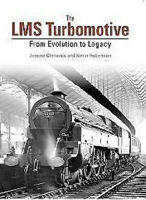The LMS Turbomotive From Evolution to Legacy princess Anne