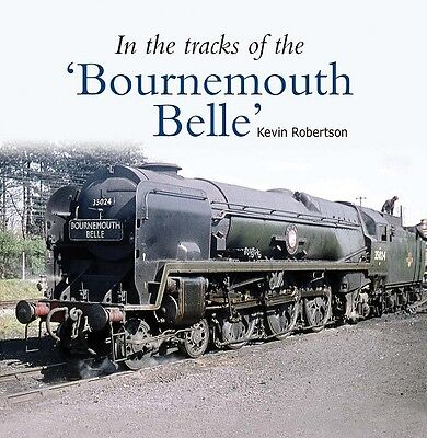 In the tracks of the 'Bournemouth Belle' Waterloo southern Bulleid