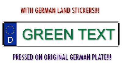 Personalized and Customized License Plate YOUR GREEN TEXT Pressed - Germany Euro