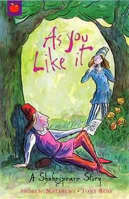 'As You Like It' A Shakespeare Story Paperback Book