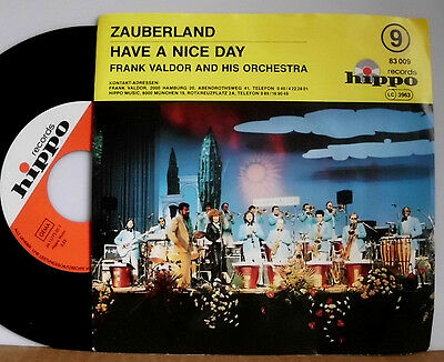"Frank Valdor And His Orchestra Zauberland / Have A Nice Day 7 "" Single"