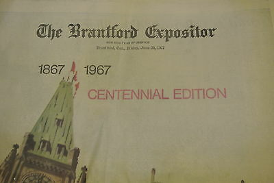 BRANTFORD EXPOSITOR - June 30, 1967 Canada Centennial Edition - Full Newspaper