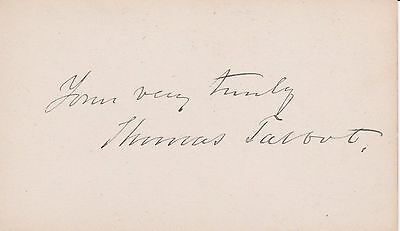 c.1880 AUTOGRAPH of THOMAS TALBOT, 31ST GOVERNOR OF MASSACHUSETTS