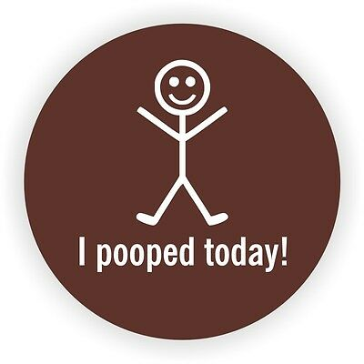 I Pooped Today Hard Hat Decal / Helmet Sticker Funny Label Toolbox Lunch Box