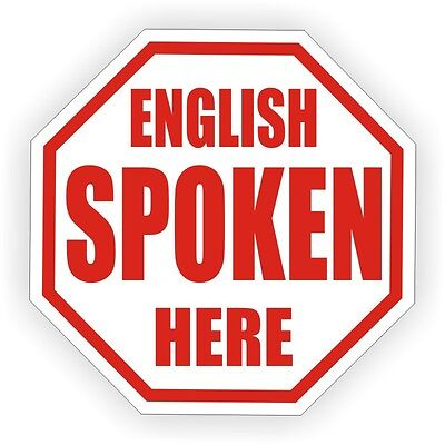 English Spoken Here Hard Hat Decal / Helmet Sticker Label Funny Laborer Foreman