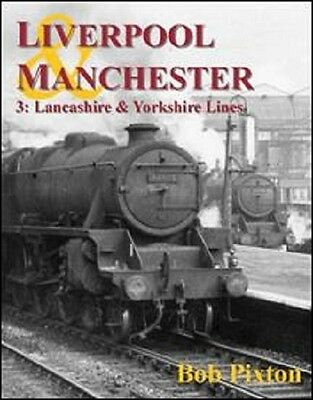 Liverpool & Manchester – 3: Lancashire & Yorkshire Lines