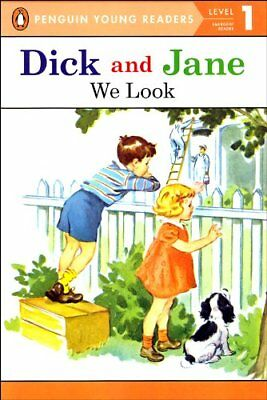 Read with Dick and Jane Level 1: We Look by Penguin Young Readers (2003, PB)