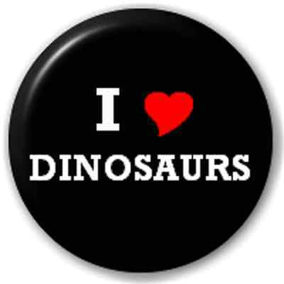 SMALL 25mm I LOVE DINOSAURS (HEART) – PIN BUTTON BADGE