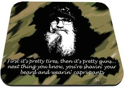 Uncle Si Shave Your Beard and Wear Capri Pants Mouse Pad