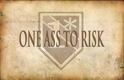 One Ass To Risk 1* Emblem 24x36 Inch Poster